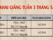 LỊCH KHAI GIẢNG TUẦN 3 THÁNG 5-2018